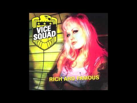 Vice Squad (2003) - Rich and Famous - Full Album - PUNK 100%