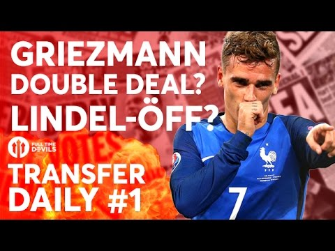 Griezmann, Lindelöf, Memphis | Manchester United Transfer News | TRANSFER DAILY #1