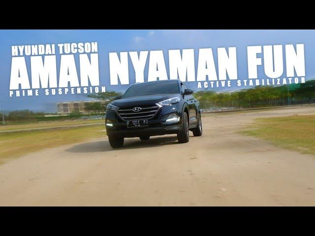Test Drive Hyundai Tucson | Aman, Nyaman, Fun | PRIME Suspension