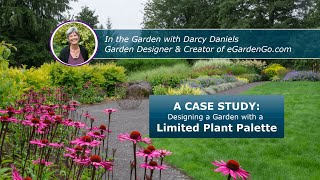 Garden Design Tip Use A Small Number Of Plant Varieties In Your Planting Scheme Youtube