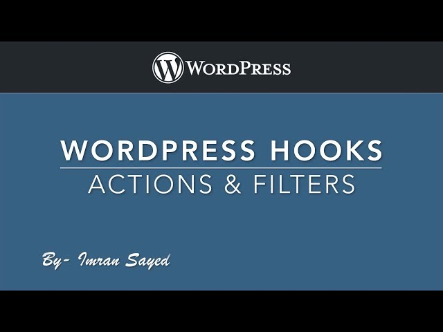 WordPress Hooks Actions and Filters Introduction Full Playlist Part -1