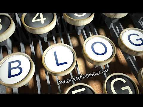 AF-211: Tips to Write an Excellent Genealogy Blog