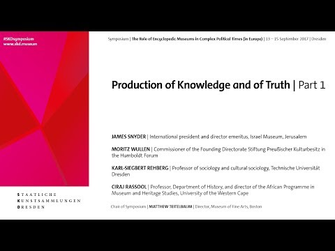 # SKDsymposium   Production of Knowledge and of Truth   Part 1