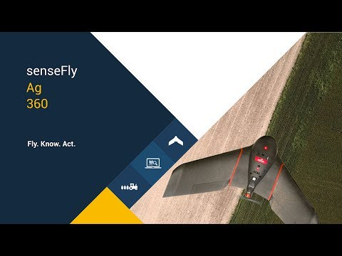 senseFly Ag 360 – Fly. Know. Act.