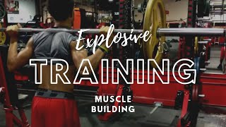 Explosive Training- Muscle Building Program