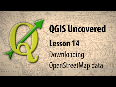 QGIS lesson 14 – Downloading OpenStreetMap data