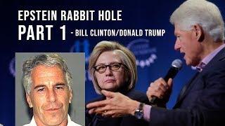 Epstein Rabbit Hole PART 1 - Bill Clinton/Donald Trump (clipped)