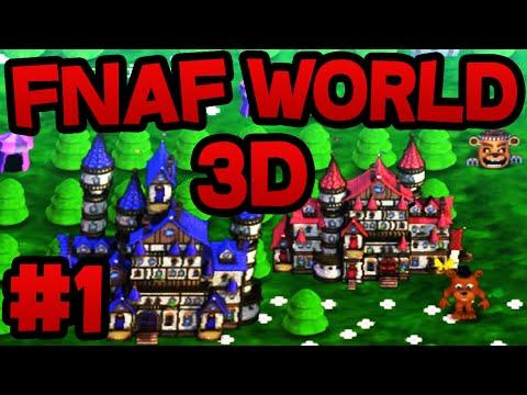 FNAF World 3D (FREE DOWNLOAD) - Part 1 ★ 3D OVERWORLD, NEW UPDATE 1 & MORE!