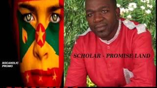 [NEW SPICEMAS 2014] Scholar - Promise Land - Grenada Calypso 2014