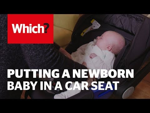 How to put a newborn baby in a car seat