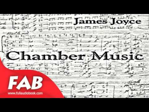 Chamber Music Full Audiobook by James JOYCE by Poetry Fiction