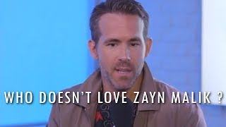 Ryan Reynolds on Zayn Malik | Deadpool Loves Zayn ✔