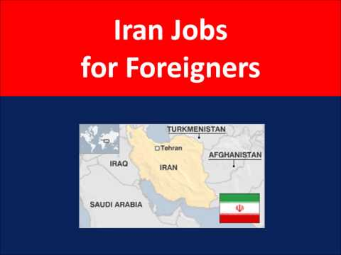 Iran Jobs for Foreigners