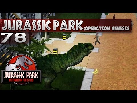 Jurassic Park: Operation Genesis || 78 || T.Rex on the loose