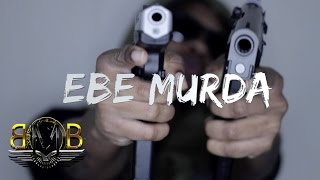 EBE Murda x News {Mops &Brooms} (Official Video) [Prod By| GMK] Shot By|@only1realpoo