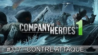 """COH 1 (FRANCE) #317 """"Contre-attaque de Carentan"""""""