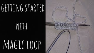 Magic Loop - Cast on and Getting Started