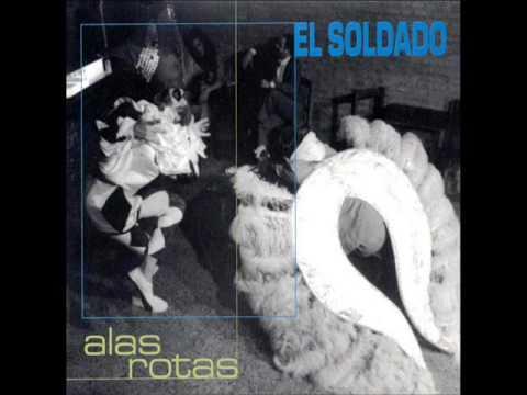 El Soldado - Alas Rotas (Album Completo / 1999)