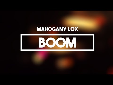 Mahogany Lox - Boom | Lyrics