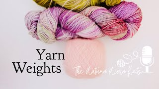 How to Knit Lesson Two Yarn Weights