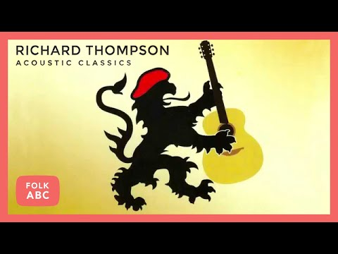 richard thompson - 1952 vincent black lightning (acoustic version)