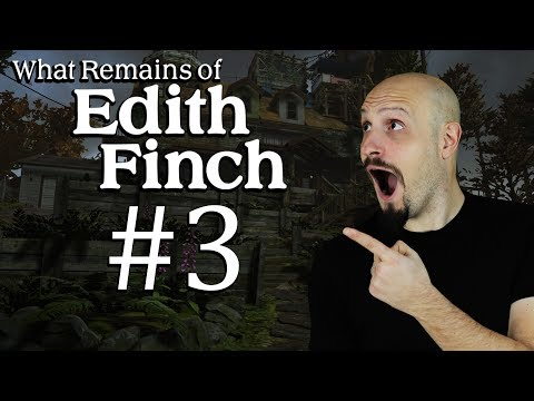 WHAT REMAINS of EDITH FINCH #03
