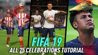 FIFA 19 ALL 75 CELEBRATIONS TUTORIAL XBOX ONE PS4