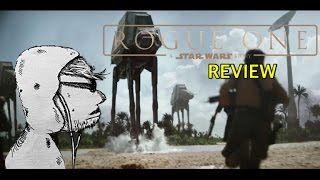 ROUGE ONE: A STAR WARS STORY Review | Best Star Wars Prequel?