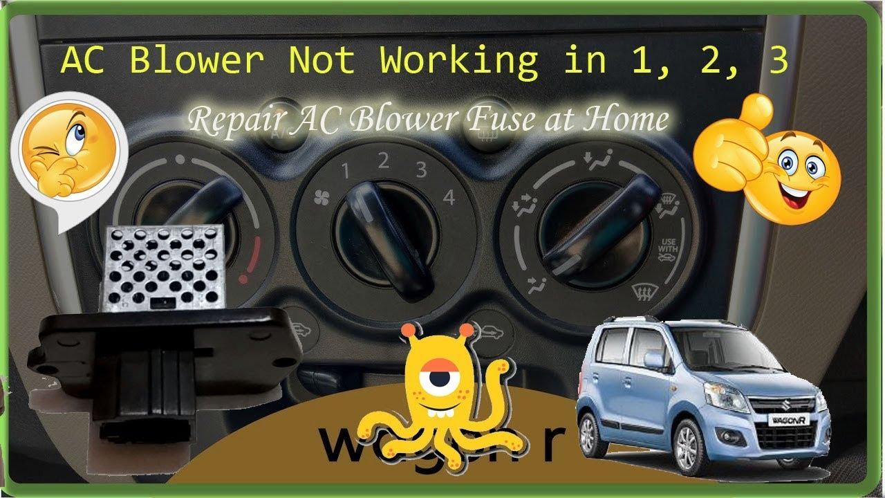 Car AC Fan not working   Repair AC Blower Regulator at Home   Maruti Suzuki  WagonR