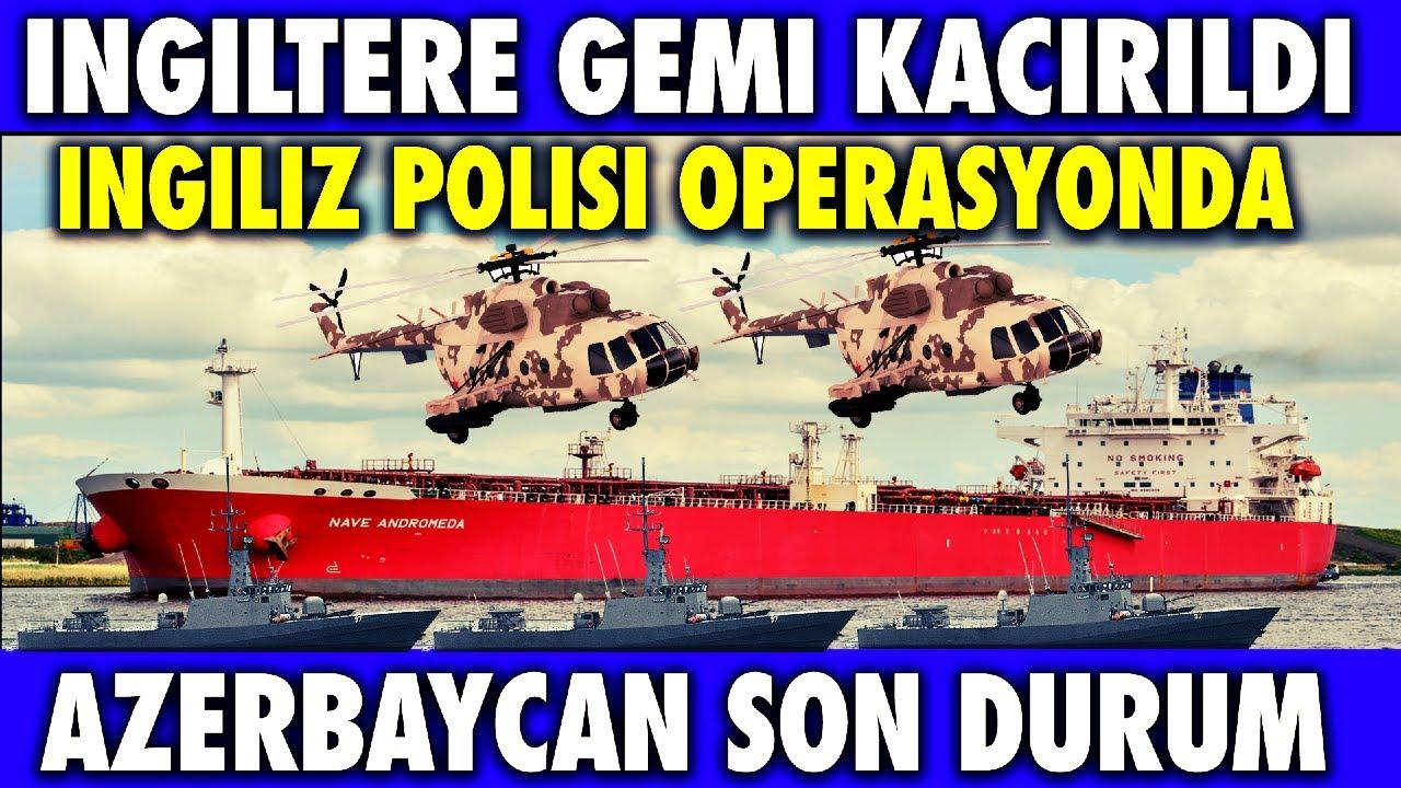 SON DAKİKA: İNGİLTERE'DE BİR PETROL TANKERİ KA-ÇI-RIL-DI | AZERBAYCAN SON DURUM