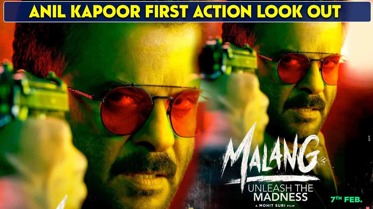 Malang Official New Action Poster Out Anil Kapoor Angry Look Aditya Disha Kunal 6 Days To Go Youtube