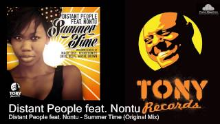 Distant People feat. Nontu - Summer Time (Original Mix)