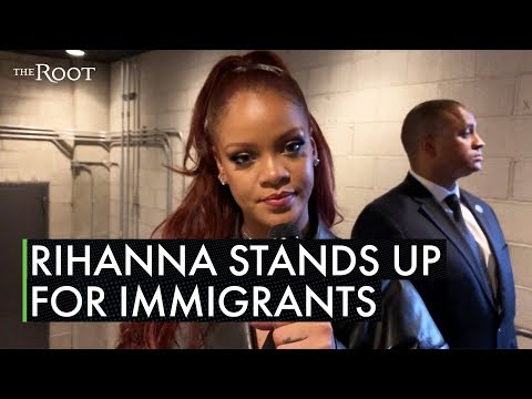 "Rihanna Wants Us to Be ""As Loud As Possible"" to Help Immigrants"