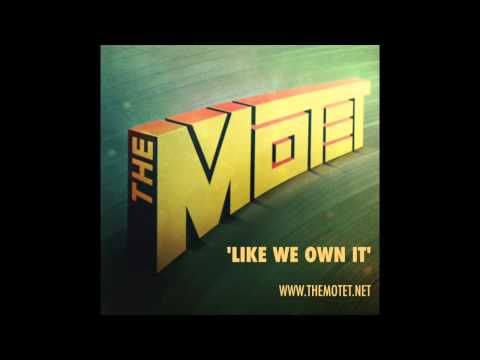 "'Like We Own It' - Track 1 from the album ""The Motet"""