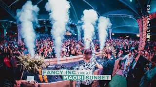 Fancy Inc - FANCYCAST #05 [live at Maori Sunset]