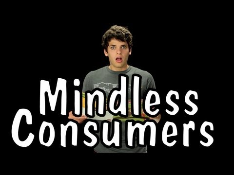 Messy Mondays: Mindless Consumers