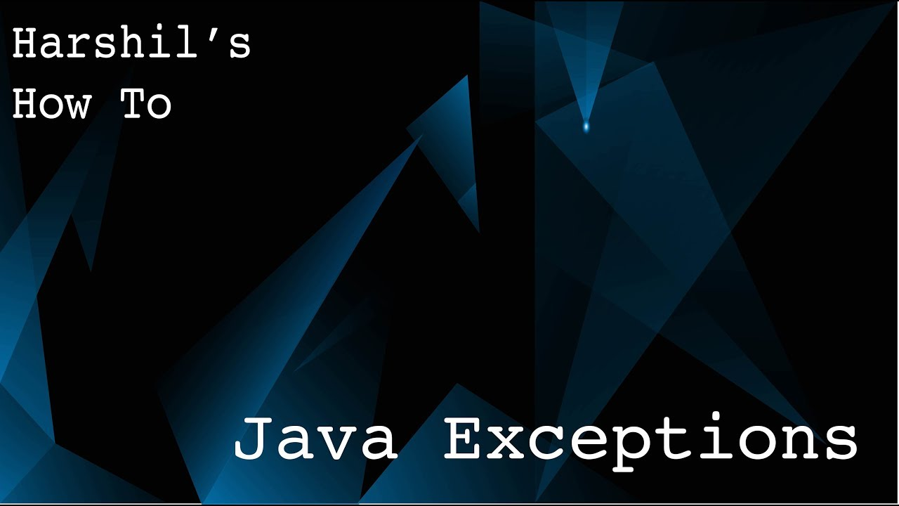 """Download 2.2 Java Exceptions (and """"try"""", """"catch"""", """"finally"""" blocks)"""