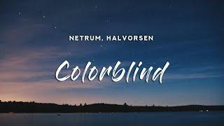Download lagu Netrum - Colorblind (Lyrics) feat. Halvorsen