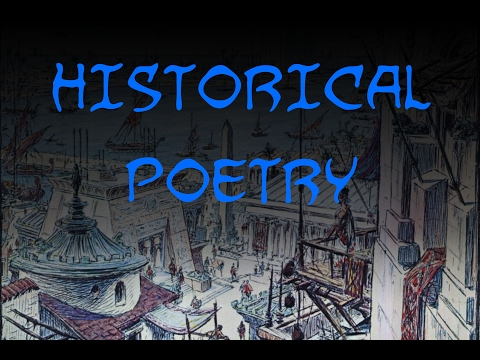 Historical Poetry (a dramatic reading)