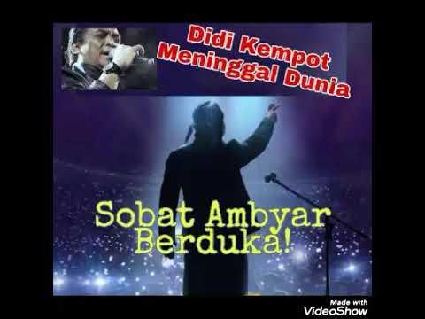 Update Sobat Ambyar Berduka Didi Kempot Meninggal Dunia Youtube