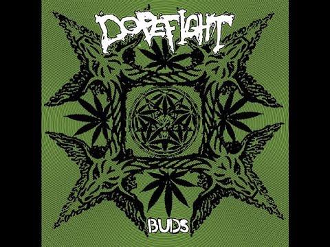 DOPEFIGHT - Buds [FULL ALBUM] 2010