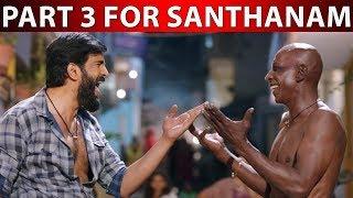 Part 3 Ready For Santhanam | Dhilluku Dhuddu 2