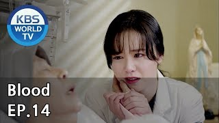 Blood | 블러드 EP.14 [SUB : KOR, ENG, CHN, MLY, VIE, IND]