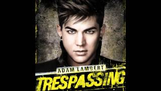Adam Lambert - Trespassing (Audio)