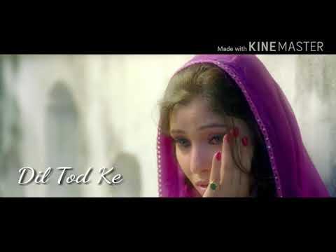 Dil Tod Ke Full Song HD Video Ishq Ke Parindey Kk / Full Video Per 1 Like Jarur
