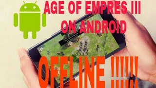 main AGE OF EMPIRES 3 asian dynasties di ANDROID offline...