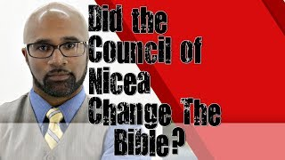 Bible- Was The Bible Changed At The Council of Nicea?