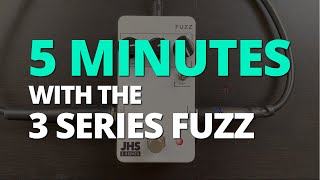 5 Minutes with the JHS 3 Series Fuzz - Pedal Demo