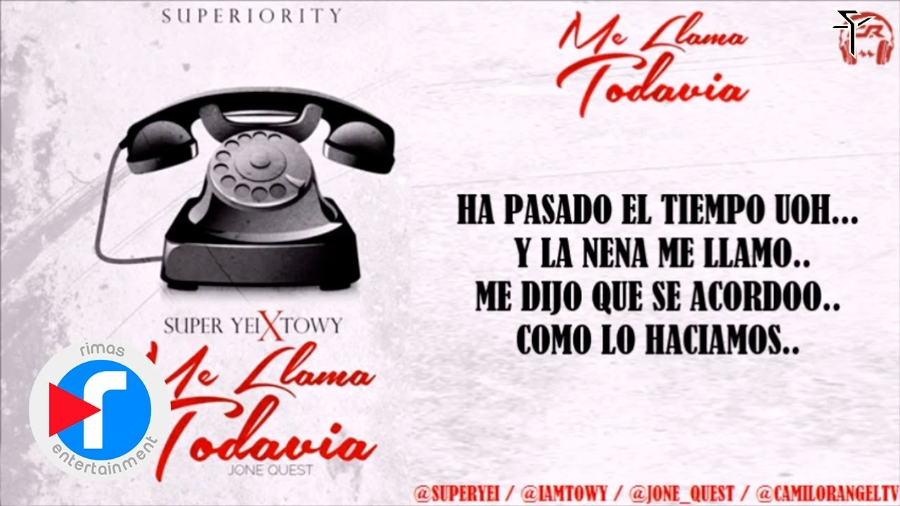 me-llama-todavia-super-yei-ft-towy-video-lyric-superiority