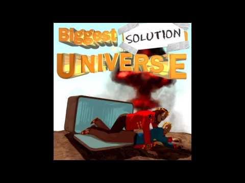 The Biggest Solution In The Universe - Episode 10